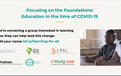 Focusing on the Foundations: Education in the time of COVID-19